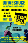 "WaveSauce, ""Stop Go!"" New Album Release and Party"