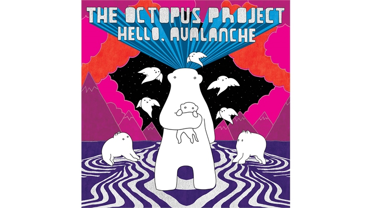Octopus Project - Hello Avalanche