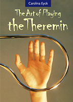 The Art of Playing the Theremin, by Carolina Eyck