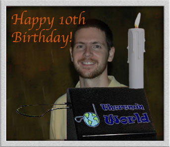 ThereminWorld is 10 years old!