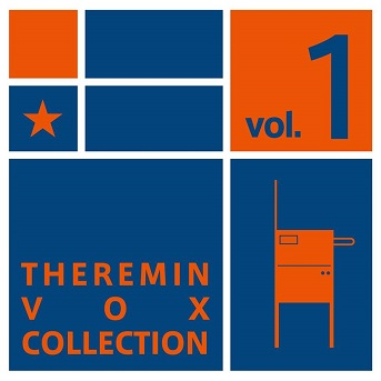 Theremin Vox Collection Volume 1