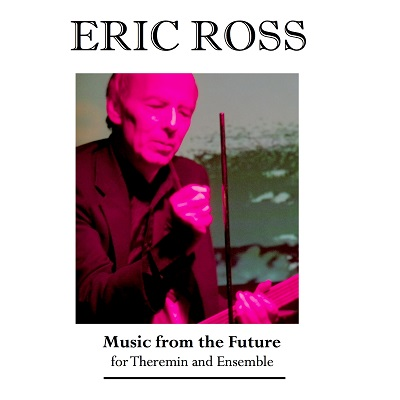 Eric Ross - Music From The Future