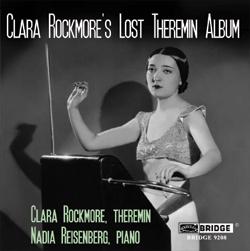 Clara Rockmore - Clara Rockmore's Lost Theremin Album